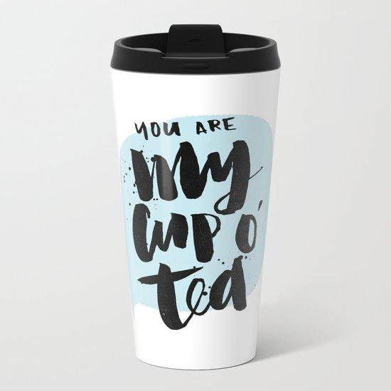 My cup o' tea Metal Travel Mug