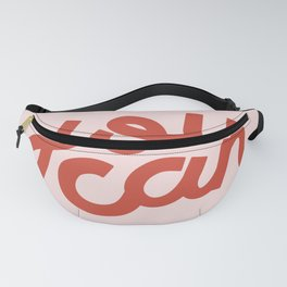 You Can Fanny Pack