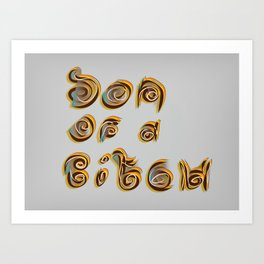Son of a Bitch Art Print