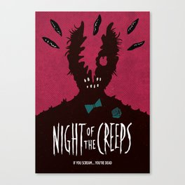 Night of the Creeps Canvas Print