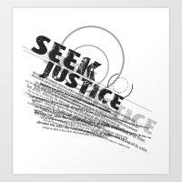 Seek Justice Art Print