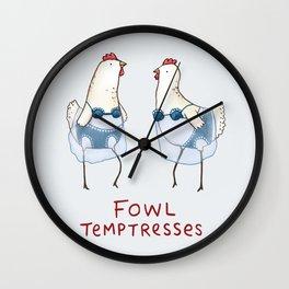 Fowl Temptresses Wall Clock