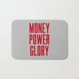 Money Power Glory Bath Mat