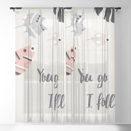 You go I follow Sheer Curtain