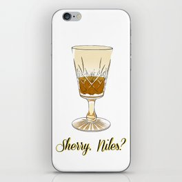 Sherry, Niles? iPhone Skin