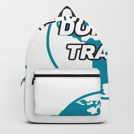 Dont Be Trashy Save The Plane Backpack