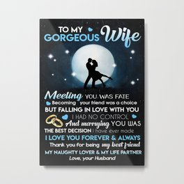 Wife TO MY WIFE Metal Print