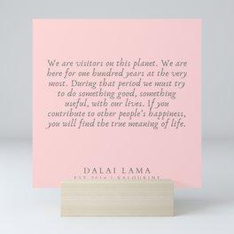133  | Dalai Lama Quotes 190504 Mini Art Print