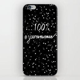 100% Your Own Woman - Dark iPhone Skin