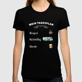 Mein Tagesplan: Kaffee, Wohnmobil & Bier T-shirt