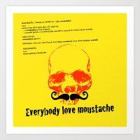 moustache Art Prints featuring Moustache by morganPASLIER