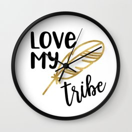 Love My Tribe with Faux Gold Feather Wall Clock