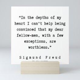 17  |   Sigmund Freud Quotes | 190926 Mini Art Print
