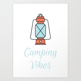 Camping Vibes Art Print