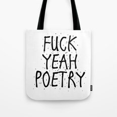 F*CK YEAH POETRY Tote Bag