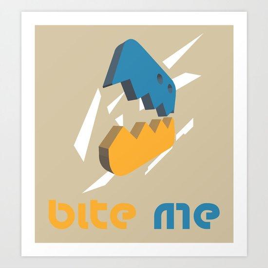 Bite Me Art Print