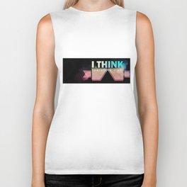 I Think Therefore I Am Biker Tank
