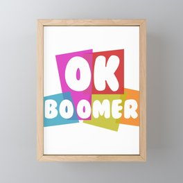 Ok Boomer Design for FFF and young people Framed Mini Art Print