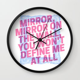mirror, mirror Wall Clock