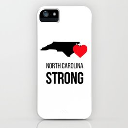North Carolina strong / Hurricane season iPhone Case