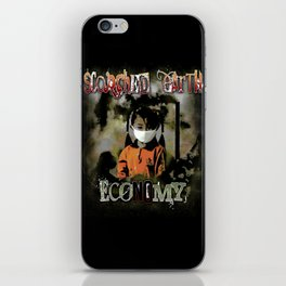 An economy to die for. iPhone Skin