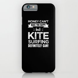 Kite surfing makes you happy Funny Gift iPhone Case