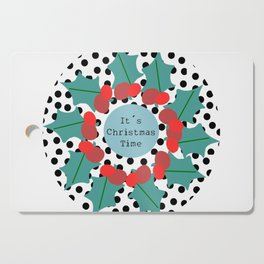 It´s Christmas Time wreath Cutting Board