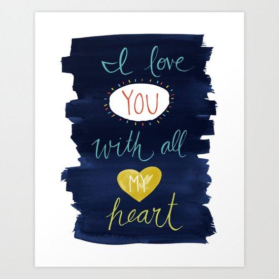 With All My Heart - indigo Art Print