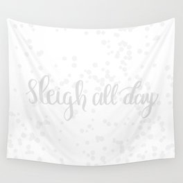 Sleigh All Day Wall Tapestry