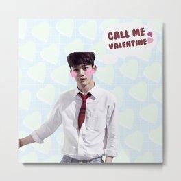 Call Me Valentine - Chen Metal Print