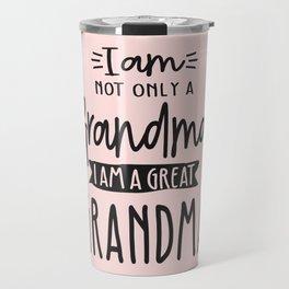 Cute Great Grandma Funny Great Grandma Gift Travel Mug