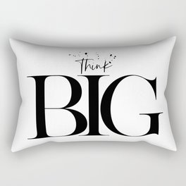 Text Art THINK BIG Rectangular Pillow