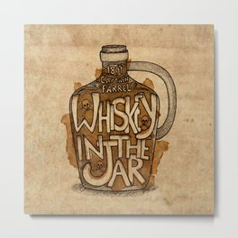 Whiskey in the Jar Metal Print