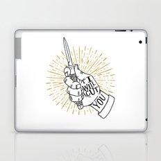 I will cut you Laptop & iPad Skin