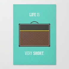 Life is short Canvas Print