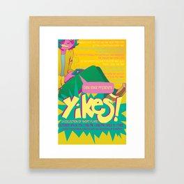 YIKES! poster Framed Art Print