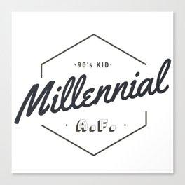 Millennial A.F. Canvas Print