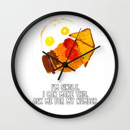 I'm single and I can make full English Breakfast. Wall Clock