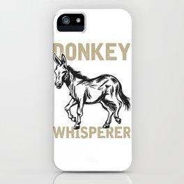 Donkey Whisperer iPhone Case