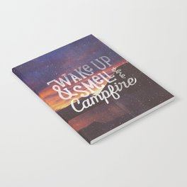 wake up & smell the campfire Notebook