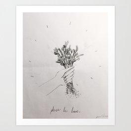 Please be brave Art Print