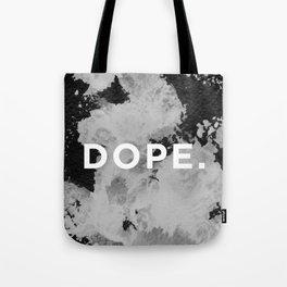 DOPE. Tote Bag