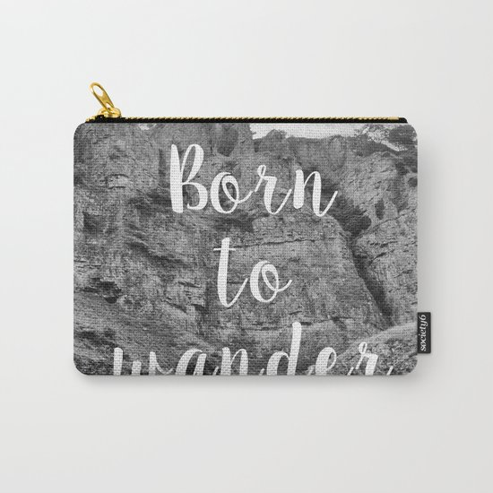 Born To Wander Carry-All Pouch