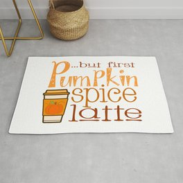 But First Pumpkin Spice Latte with Cup Rug