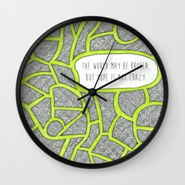 Hope is Not Crazy Wall Clock