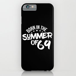 Summer Of 69 iPhone Case