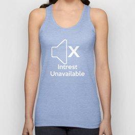 Intrest Unavailable  Unisex Tank Top