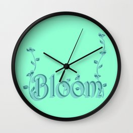 Just one Word: Bloom Wall Clock