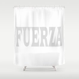 FUERZA Shower Curtain