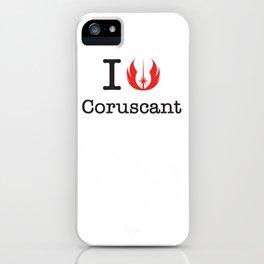 I love Coruscant iPhone Case